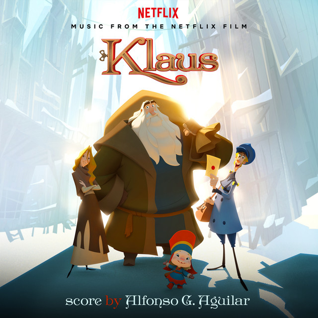 Klaus (Music from the Netflix film) - Official Soundtrack
