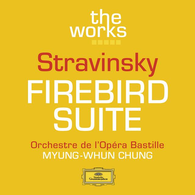 Stravinsky: The Firebird (Ballet Suite)