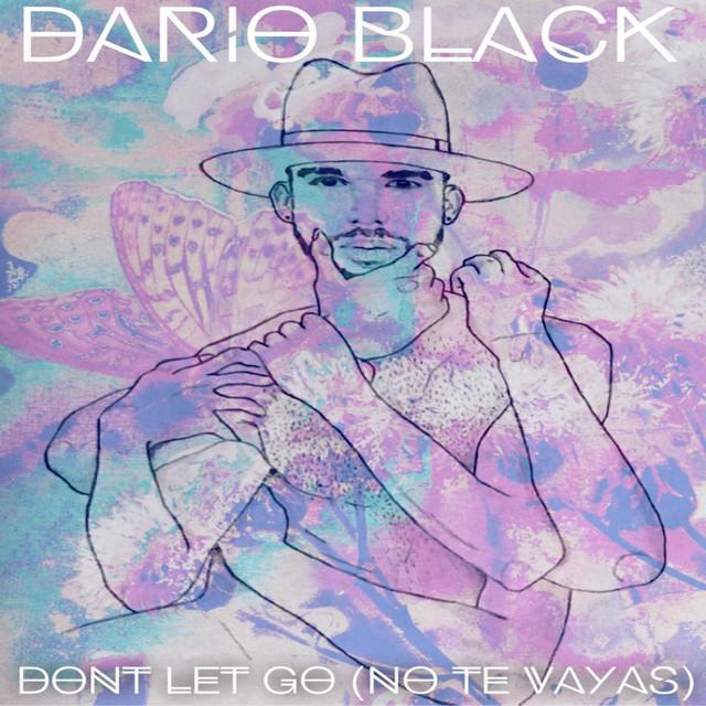 Don't Let Go (No Te Vayas)