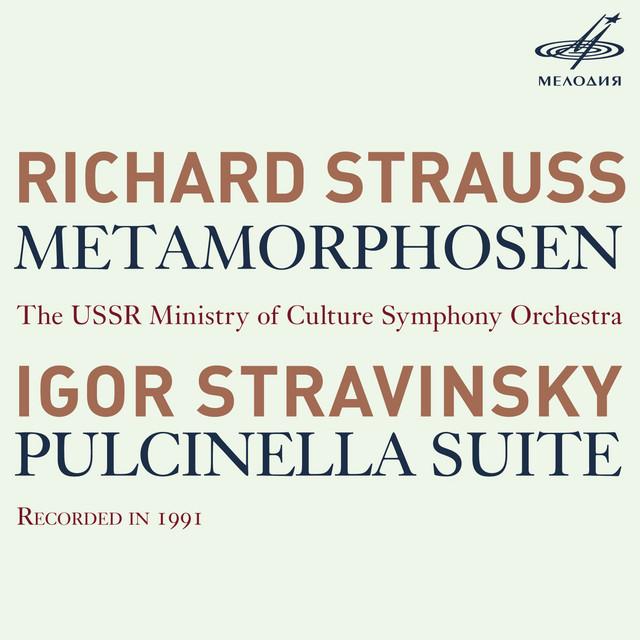 R. Strauss: Metamorphosen - Stravinsky: Pulcinella Suite