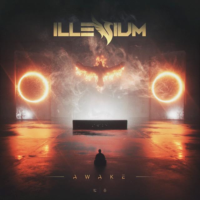 Awake By ILLENIUM On Spotify
