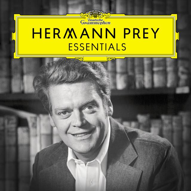 Hermann Prey: Essentials