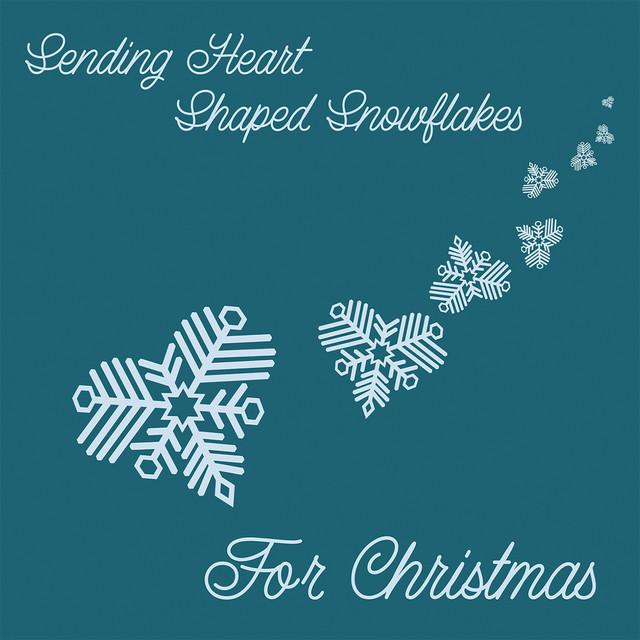 Sending Heart Shaped Snowflakes