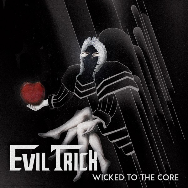 Wicked to the Core - EP