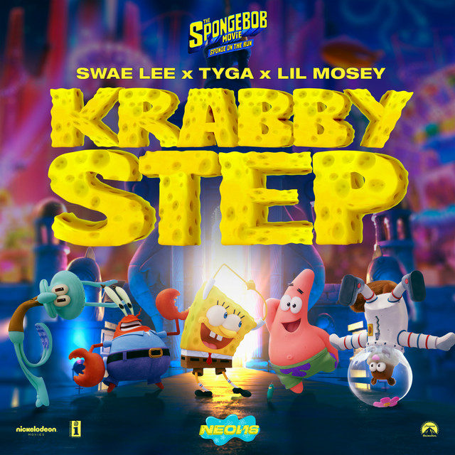 """Krabby Step (with Tyga & Lil Mosey) [Music From """"Sponge On The Run"""" Movie]"""