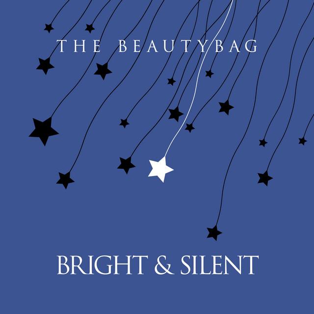 Bright & Silent
