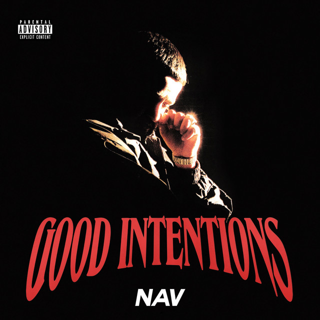 Good Intentions by NAV on Spotify