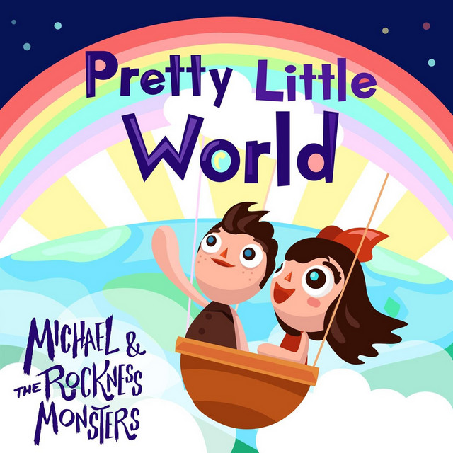 Pretty Little World by Michael and the Rockness Monsters
