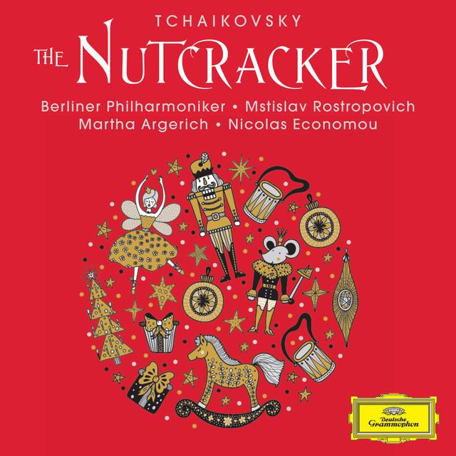 Album cover for Tchaikovsky: The Nutcracker by Pyotr Ilyich Tchaikovsky, Martha Argerich, Nicolas Economou, Berliner Philharmoniker, Mstislav Rostropovich