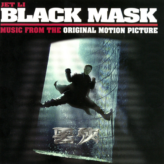 Black Mask (Music from The Original Motion Picture)