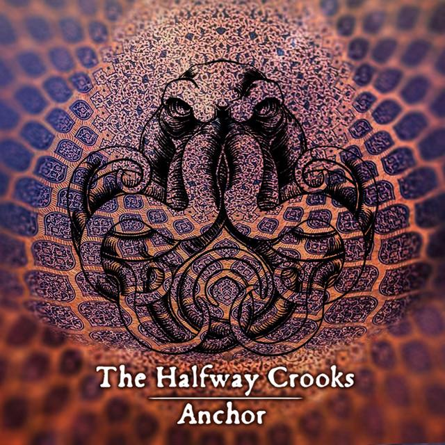 Halfway Crooks Song