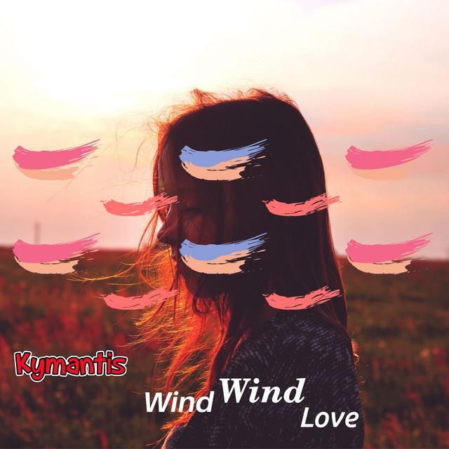 Wind Wind Love