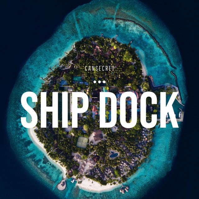 Ship Dock