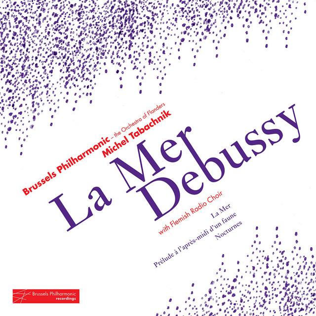 Debussy: La mer - Prélude À L'Après-Midi D'Un Faune - Nocturnes
