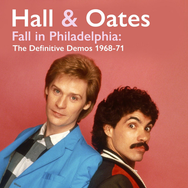 Album cover for Fall in Philadelphia: The Definitive Demos 1968-71 by Daryl Hall & John Oates