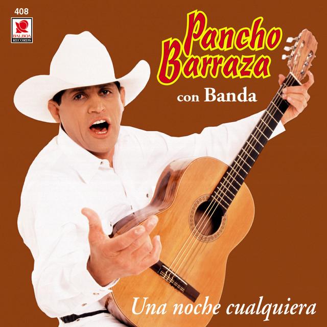 PANCHO BARRAZA (Una Noche Cualquiera)