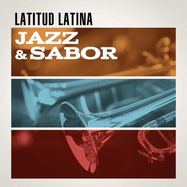Latitud Latina: Jazz & Sabor