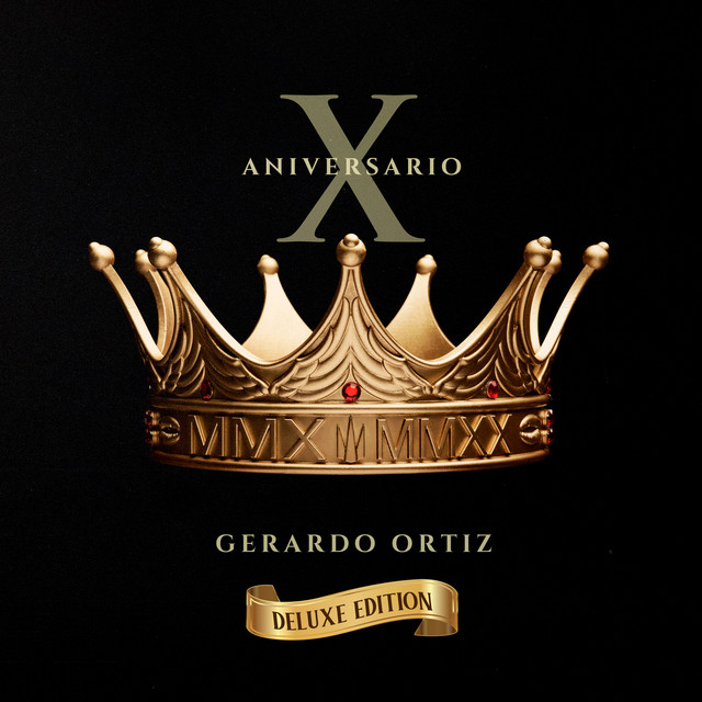 Décimo Aniversario (Deluxe Edition)