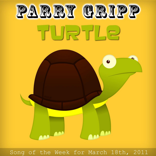 Turtle by Parry Gripp