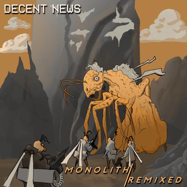 Monolith: Remixed