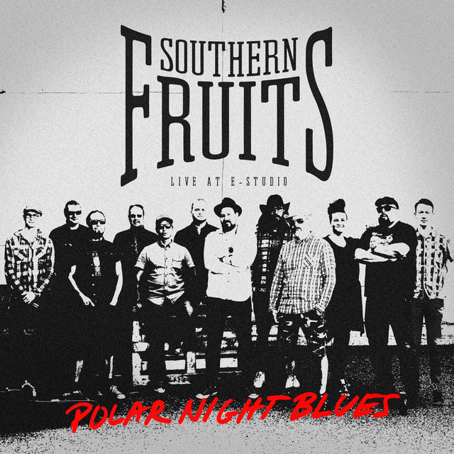 "Listen to ""Polar Night Blues"" by Southern Fruits on Indie Rock & Jam Bands"