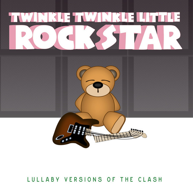 Lullaby Versions of The Clash