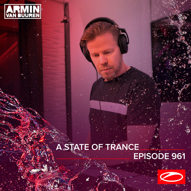 ASOT 961 - A State Of Trance Episode 961 (Including A State Of Trance Showcase - Mix 003: Tempo Giusto)