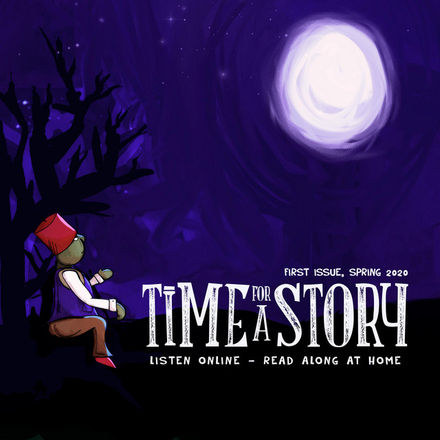 Time for a Story: Issue One