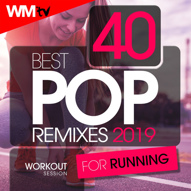 40 Best Pop Remixes 2019 For Running Workout Session