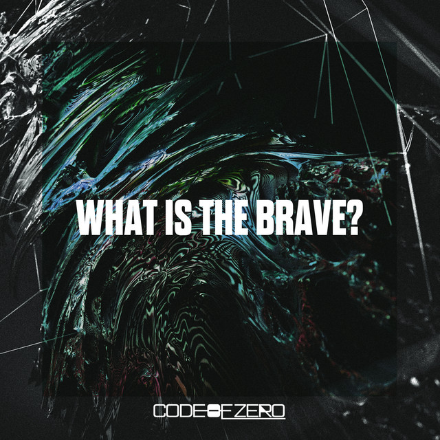 WHAT IS THE BRAVE?