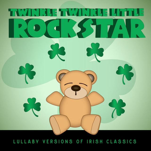 Celtic Baby! Lullaby Versions of Irish Classics