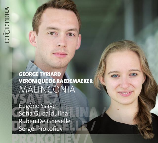 Ysaÿe & Gubaidulina & De Gheselle & Prokofiev: Malinconia