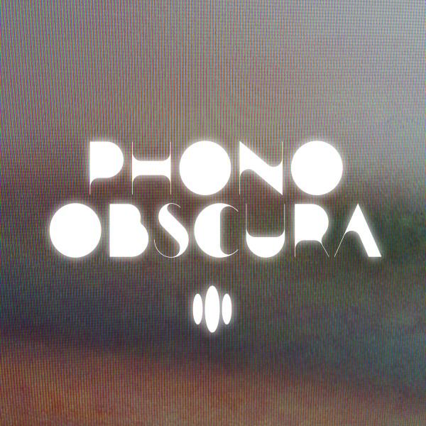 Phono Obscura