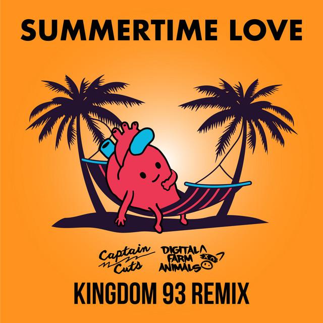 Summertime Love (Kingdom 93 Remix)