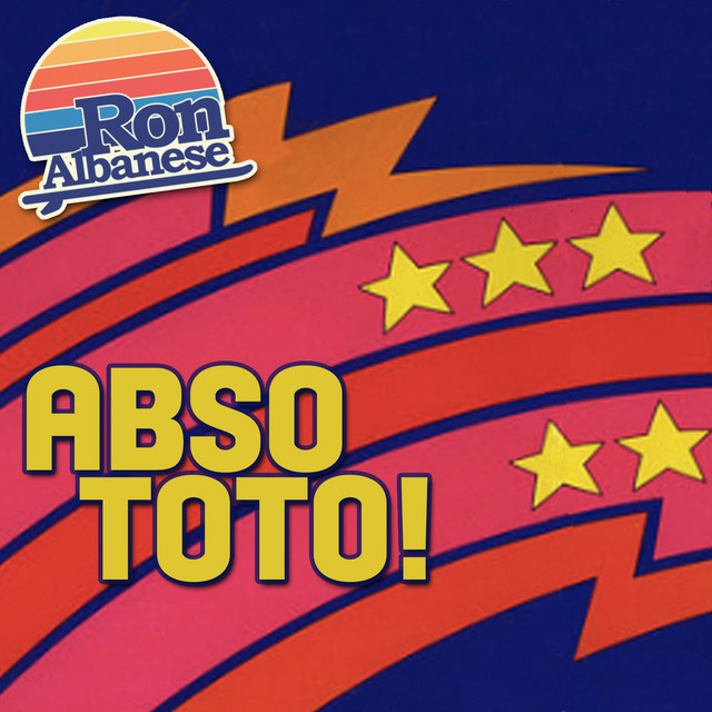 Abso Toto! by Ron Albanese