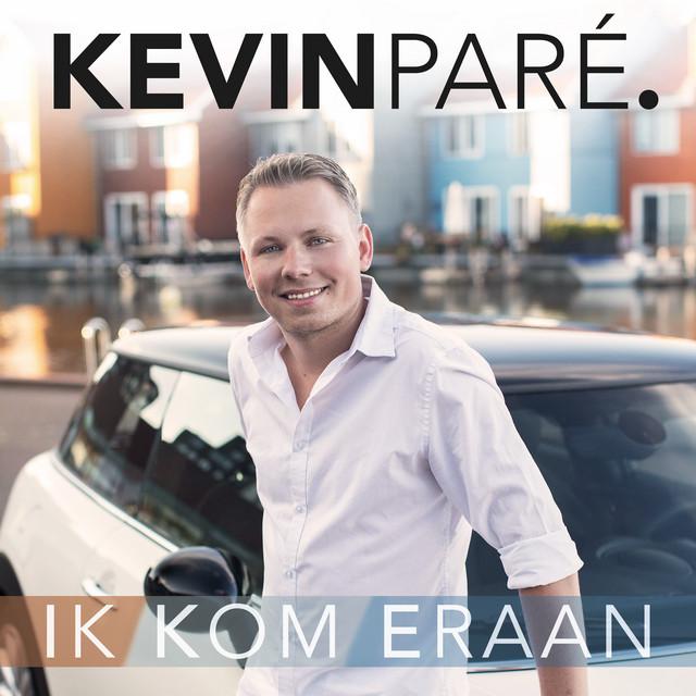Kevin Paré - Ik Kom Eraan