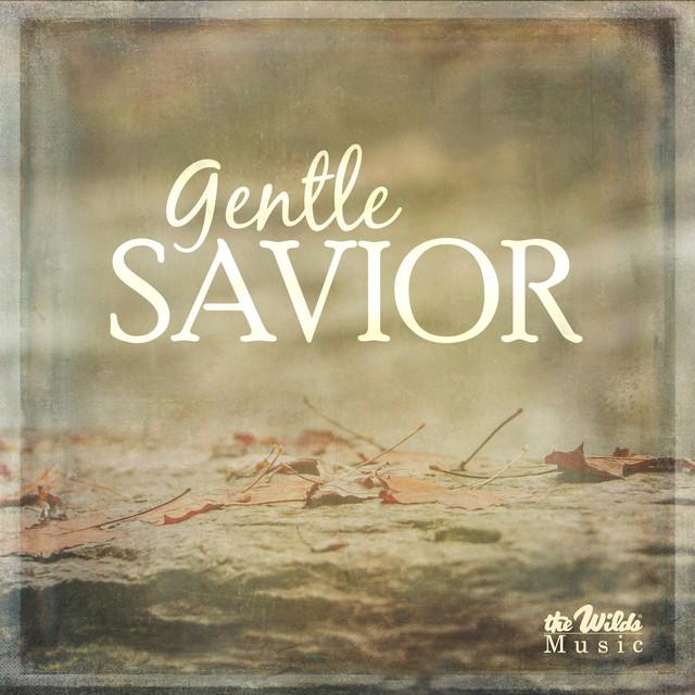 Matt & Christy Taylor, The Wilds - Gentle Savior