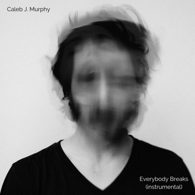 Everybody Breaks (Instrumental)