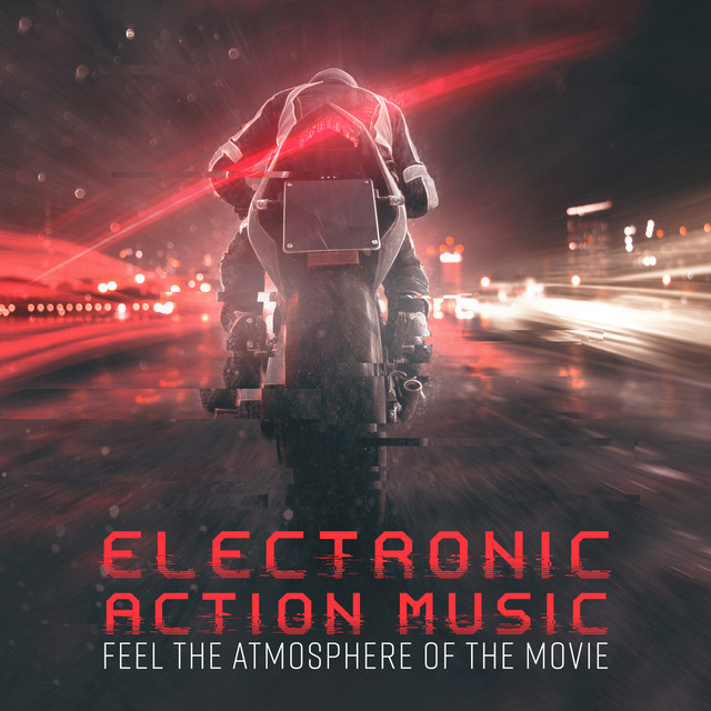 Electronic Action Music - Feel the Atmosphere of the Movie