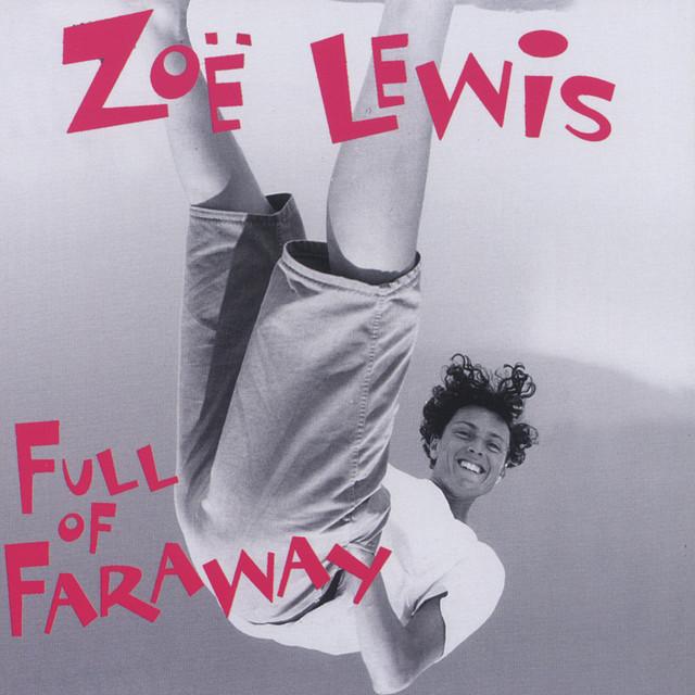 Full Of Faraway by Zoë Lewis
