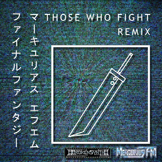 Those Who Fight (Final Fantasy)
