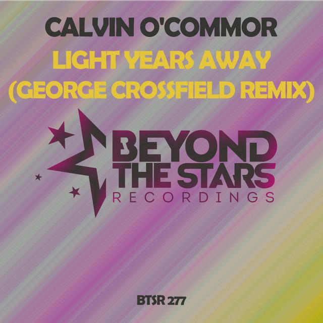 Light Years Away (George Crossfield Remix)