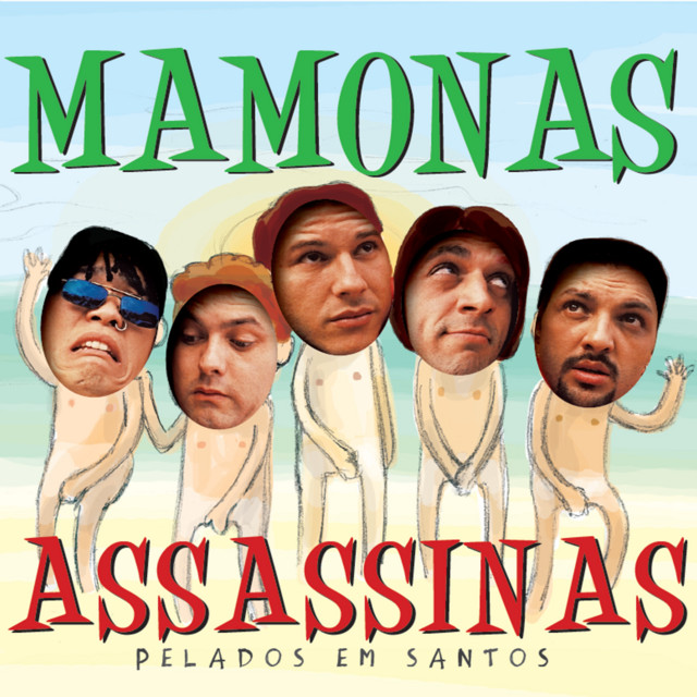 Mamonas Assassinas - Pelados Em Santos by Mamonas Assassinas on ...