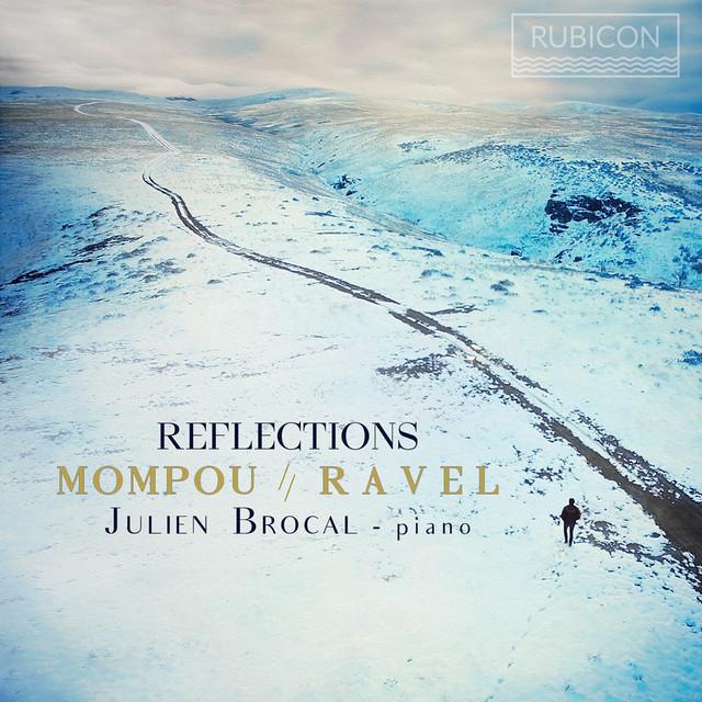 Mompou & Ravel: Reflections