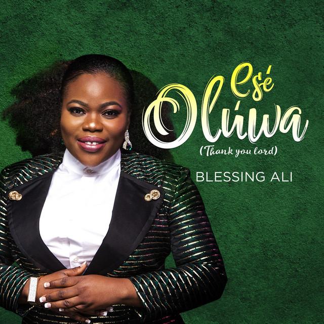 Ese Oluwa (Thank You Lord)