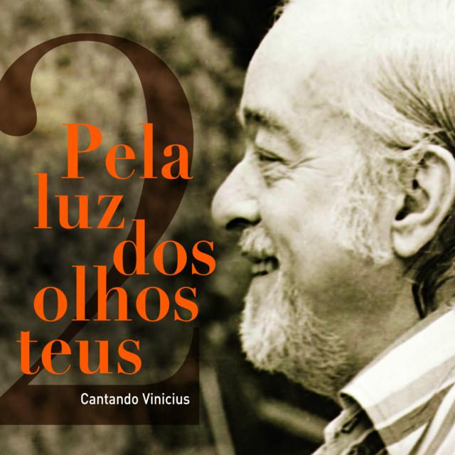 Pela Luz Dos Olhos Teus (Volume 2)