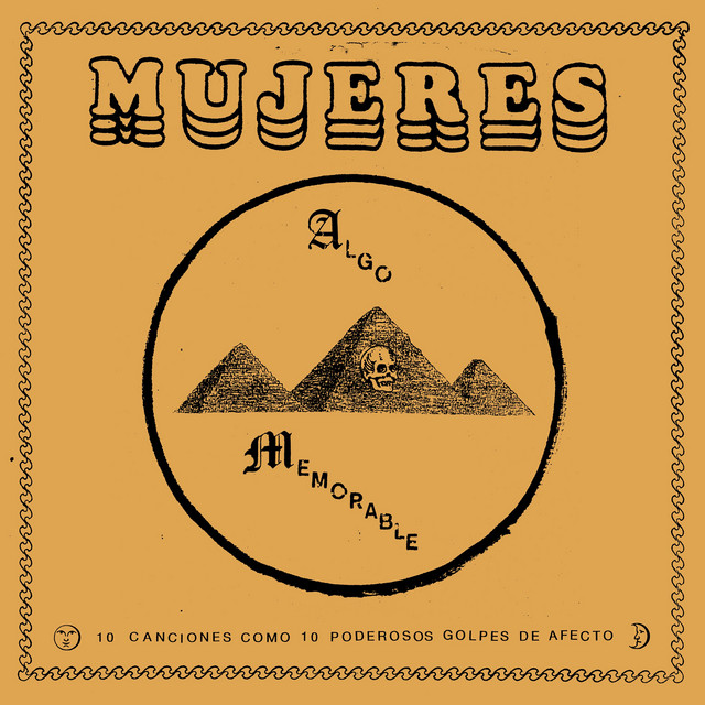 Algo Memorable, a song by Mujeres on Spotify