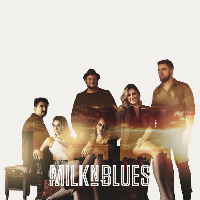 Milk'n Blues