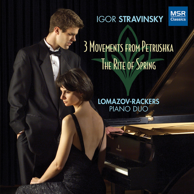 Stravinsky: Three Movements from Petrushka, The Rite of Spring (Piano 4-Hands)
