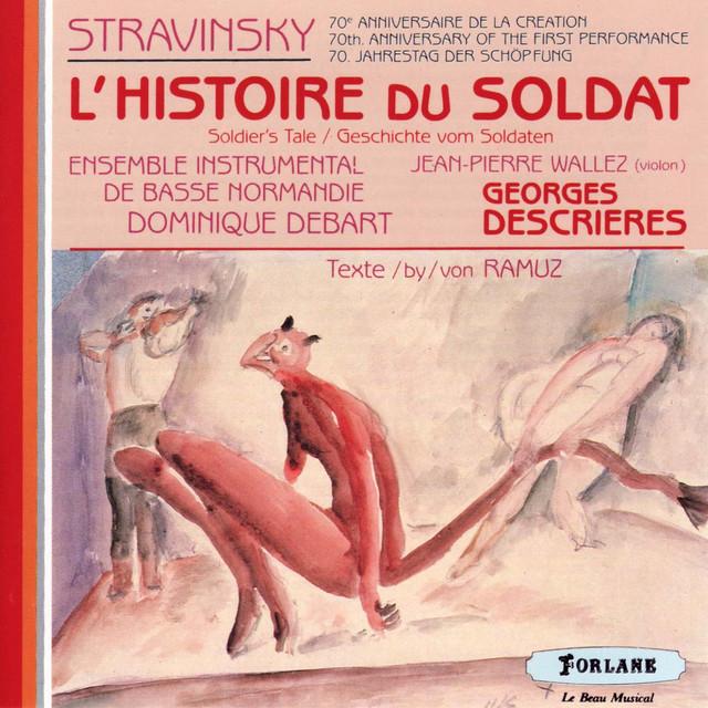 Igor Stravinsky : L'histoire du soldat (Soldier's Tale)